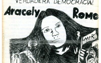 Con el ejemplo de nuestros héroes ¡Por una verdadera democracia! Aracely Romo en la memoria